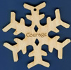 Courage Inspirational Snowflake